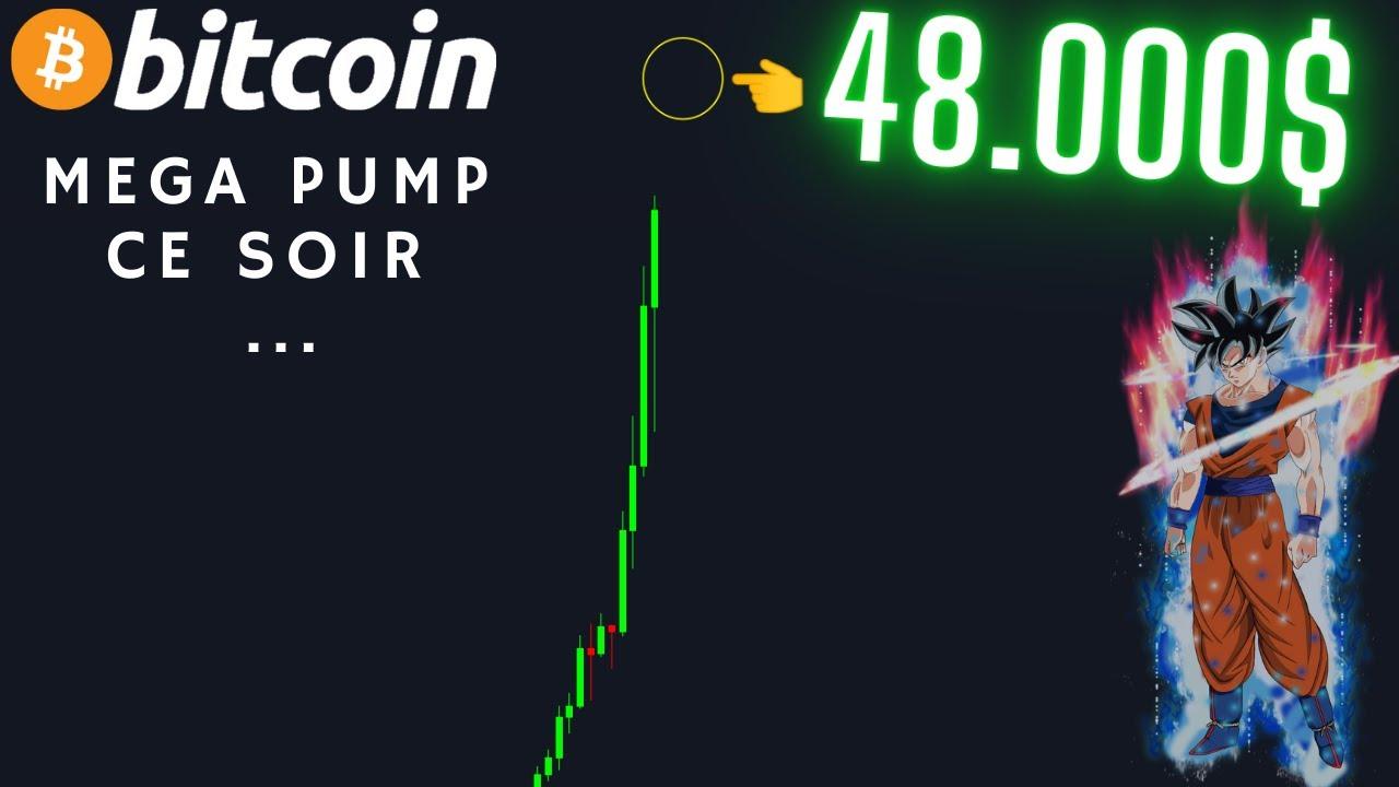 BITCOIN [ WARNING !!! ] SUPER PUMP CE SOIR ( 48.000$ OBJECTIF PRINCIPAL )