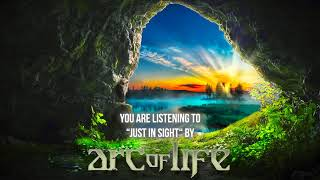 """Arc Of Life – """"Just In Sight"""" – Official Audio"""