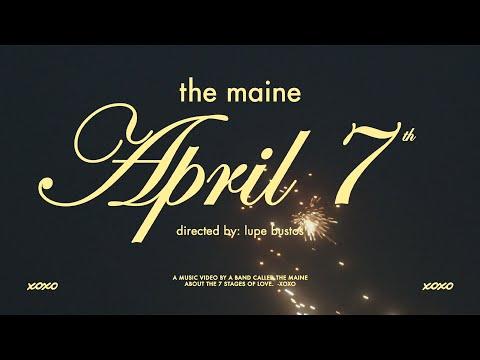 Смотреть клип The Maine - April 7Th