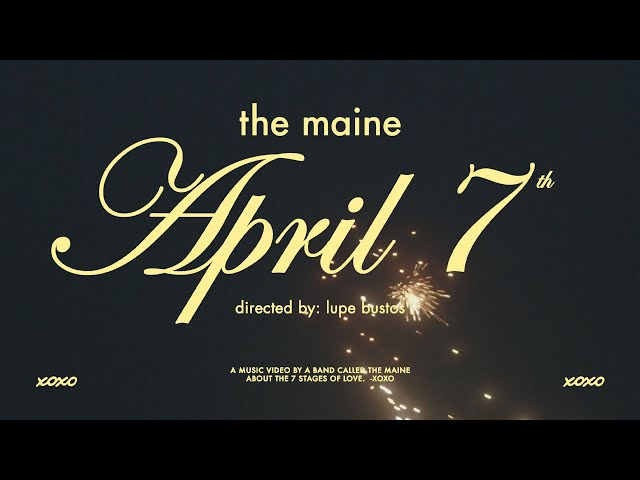 The Maine - April 7th (Official Music Video)