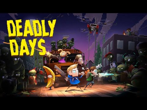 Deadly Days - Gameplay / (PC) |