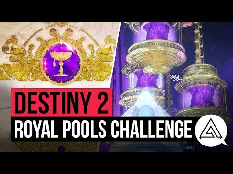 DESTINY 2 | Royal Pools Challenge Mode Raid Guide