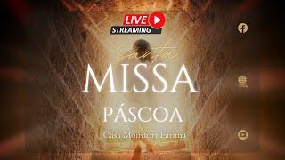 Missa de Páscoa |  às 21h