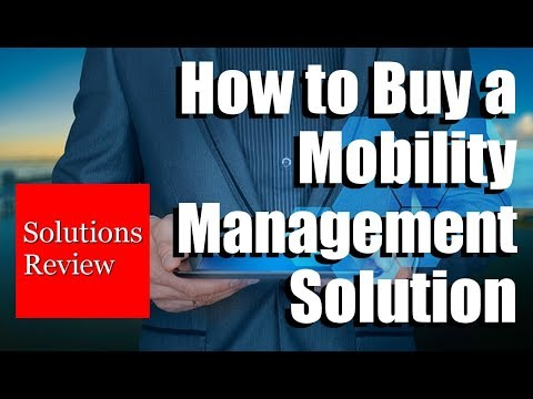 How to Buy a Mobility Management EMM Solution