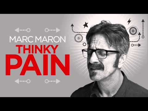 Marc Maron Stand up - Comedy Central Presents: Thinky Pain [HQ AUDIO]