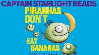 Piranhas Don't Eat Bananas By Aaron Blabey (Read Aloud)