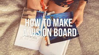 How to Make a Vision Board + My Board