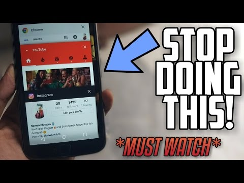 10 Things You Are Doing Wrong on your Android Phone!