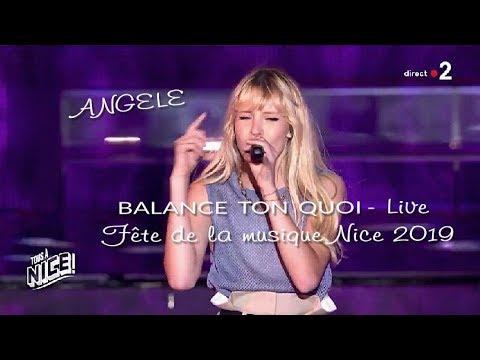 Angèle - Balance ton quoi  (Live, Fête de la musique, Nice 2019)