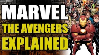 Marvel Comics The Avengers Explained