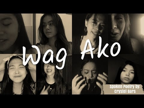 """Wag Ako""  A Spoken Poetry by Crystel Bars"