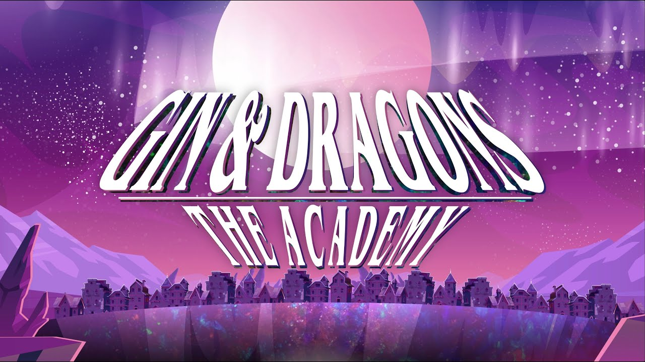 Download Gin & Dragons: The Academy | Episode 1 | The Beginning
