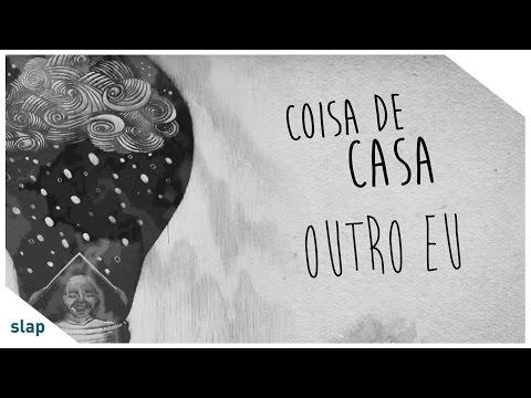 OutroEu - Coisa de Casa [Lyric Vídeo]