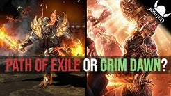 Path of Exile VS Grim Dawn 2019 – An Honest Comparison Between Two Very Different ARPG's