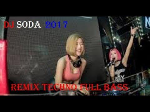DJ soda - remix techno full bass