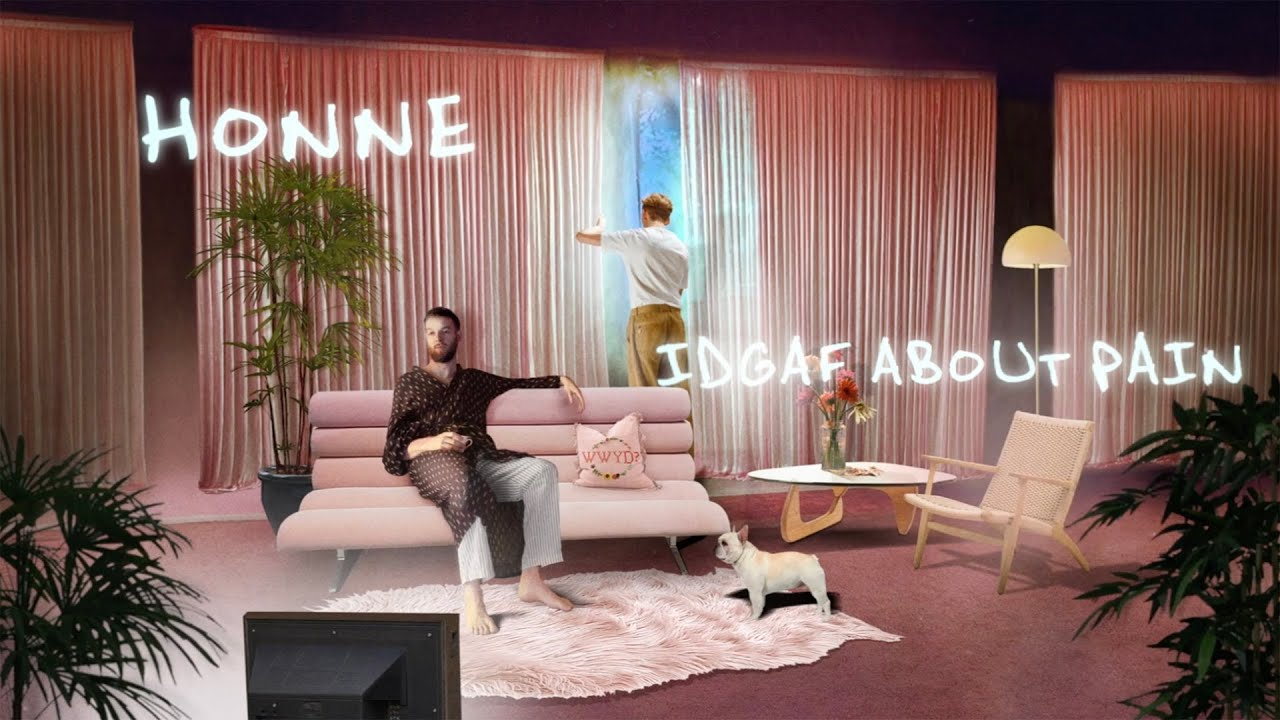 HONNE - IDGAF ABOUT PAIN (Official Lyric Video)