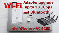Upgrade Laptop's Wi-Fi adapter to 1.73Gbps and Bluetooth 5 with Intel Wireless-AC 9260/AX200NGW