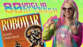 Video ROBOWAR, ROBOT DA GUERRA  - #80VogliaDiTrash download MP3, 3GP, MP4, WEBM, AVI, FLV September 2017