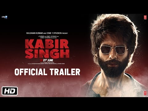 Kabir Singh – Official Trailer