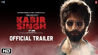 Kabir Singh – Official Trailer Shahid Kapoor Kiara Advani Sandeep Reddy Vanga 21st June 2019