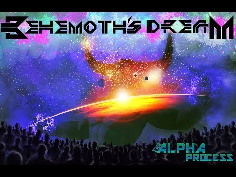 The Alpha Process - Behemoth