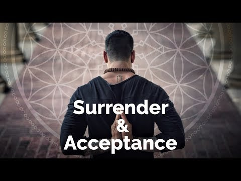    The Difference Between Surrender & Acceptance    Facebook Live Feed. 04.06.2017