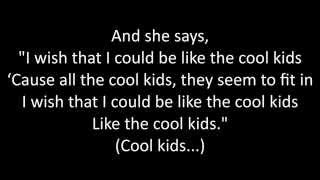 Timeflies - Cool Kids Lyrics