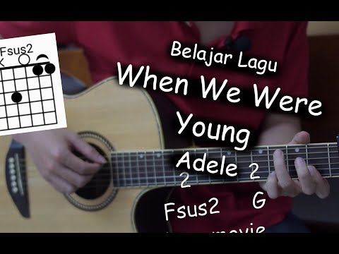 Belajar Gitar (When We Were Young - Adele)