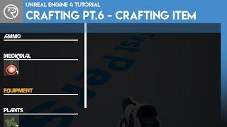 Unreal Engine 4 Tut๐rial - Crafting System Pt.6 - Crafting Item