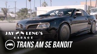 2017 Trans AM SE Bandit - Jay Leno