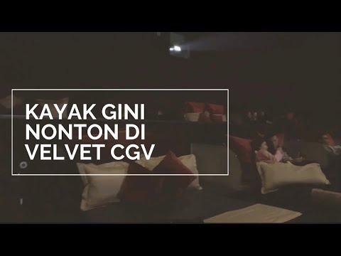 Gimana rasa nya nonton di Velvet CGV PVJ Bandung