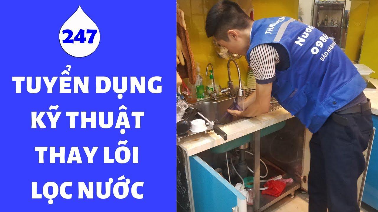 Tuyển dụng Kỹ thuật Lắp đặt, Thay lõi, Sửa Máy lọc nước tại Hà Nội – Thu nhập 8 – 15 triệu/tháng