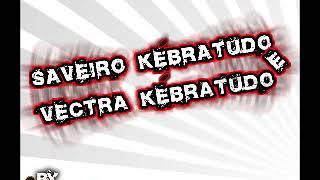 2007 Saveiro e Vectra KebraTudo DJ Nando