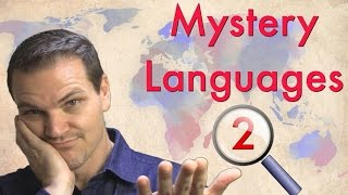 Mystery Languages 2 - Can You Identify These Languages?