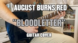 August Burns Red - Bloodletter (Guitar cover/Instrumental+Tab)