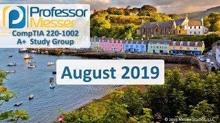 Professor Messer's 220-1002 A+ Study Group - August 2019
