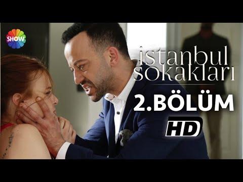 İstanbul Sokakları 2.Bölüm ᴴᴰ