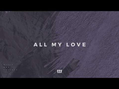 Tauren Wells - All My Love mp3 ke stažení
