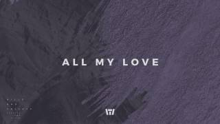 Tauren Wells - All My Love (Official Audio)