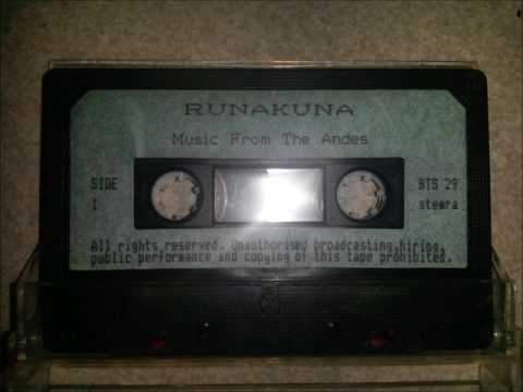 Runakuna - Music from the Andes  -CASSETTE-