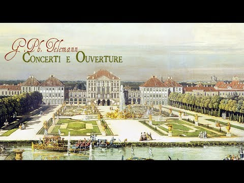 G.Ph. Telemann: Concertos and Ouvertures