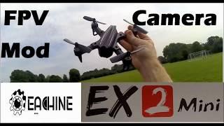 Eachine EX2mini review - FPV Camera Mod