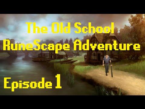 The Old School RuneScape Adventure – Episode 1