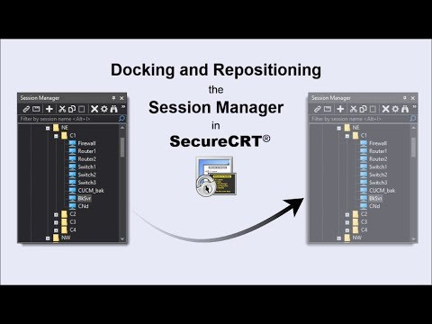 Docking & Repositioning SecureCRT's Session Manager