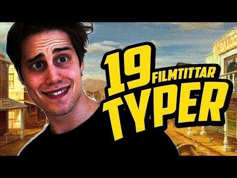19 FILM-TITTARTYPER