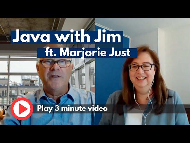 Java with Jim: Meet Marjorie Just