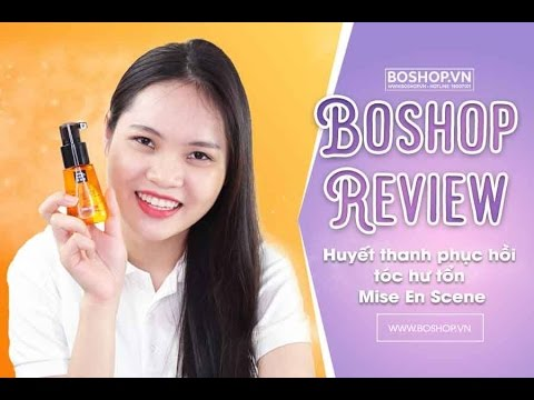 [Boshop Review] Huyết thanh phục hồi tóc hư tổn Mise En Scene