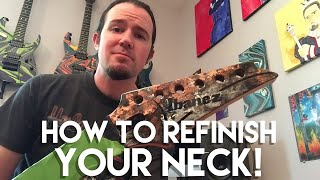 This is Why You Suck at Guitar: Your Neck Finish Sucks (oil and wax finish tutorial)