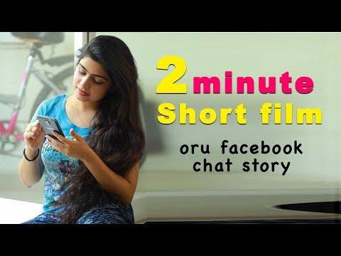 Oru Facebook Chat Story - 2min Malayalam Short Film 2019