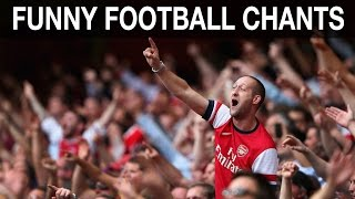 The Funniest Chants In English Football
